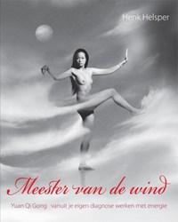Meester van de wind | Henk Helsper & John Geven |
