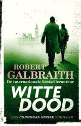 Witte dood | Robert Galbraith | 9789022585849