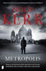 Metropolis | Philip Kerr | 9789022586143