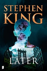 Later | Stephen King | 9789022592809