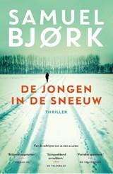 De jongen in de sneeuw | Samuel Bjork | 9789024565597