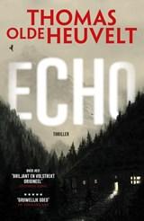 Echo | Thomas Olde Heuvelt | 9789024567942