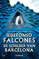 De schilder van Barcelona | Ildefonso Falcones | 9789024589579