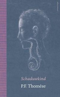 Schaduwkind | P.F. Thomése |