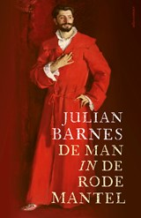 De man in de rode mantel | Julian Barnes | 9789025458294
