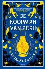 De koopman van Peru | Natasha Pulley | 9789026145834