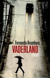 Vaderland | Fernando Aramburu | 9789028427181