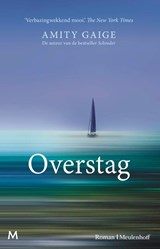 Overstag | Amity Gaige | 9789029093972