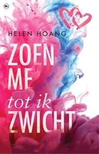 Zoen me tot ik zwicht   Helen Hoang  