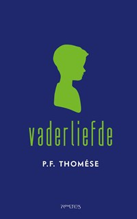 Vaderliefde | P.F. Thomése |