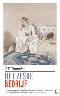 Het zesde bedrijf | P.F. Thomése |