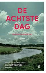 De achtste dag | Annemarie Haverkamp | 9789048845309