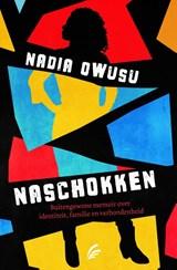 Naschokken | Nadia Owusu | 9789056726249