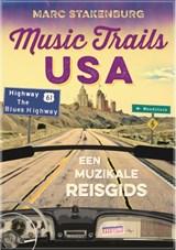 Music Trails USA | Marc Stakenburg | 9789070024956