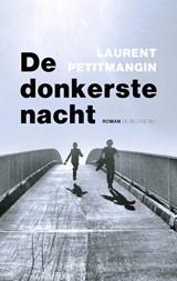 De donkerste nacht | Laurent Petitmangin | 9789403105819