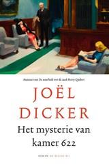 Het mysterie van kamer 622 | Joël Dicker | 9789403110318