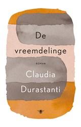 De vreemdelinge | Claudia Durastanti | 9789403185705