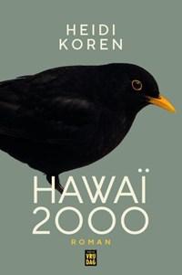 Hawaï 2000   Heidi Koren  