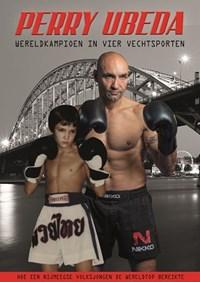Perry Ubeda, wereldkampioen in vier vechtsporten | Perry Ubeda |