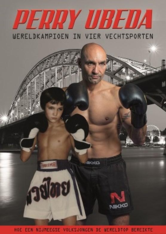 Perry Ubeda, wereldkampioen in vier vechtsporten