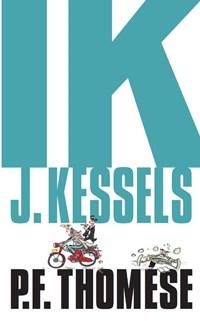 Ik, J. Kessels   P.F. Thomése  