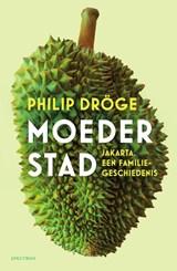 Moederstad   Philip Dröge   9789000365302