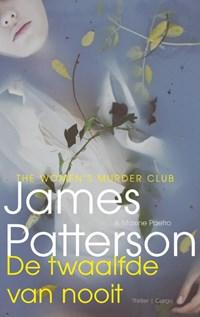 De twaalfde van nooit | James Patterson |