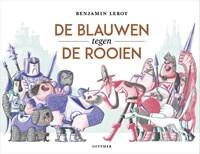 De Blauwen tegen de Rooien | Benjamin Leroy |