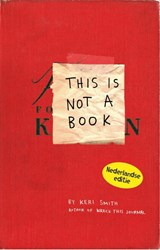 This is not a book | Keri Smith | 9789049107154