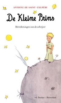 De Kleine Prins   Antoine de Saint-Exupéry  
