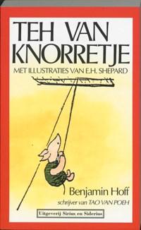 Teh van Knorretje | B. Hoff ; Hanna Bervoets |