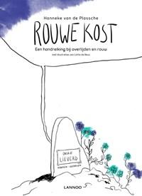 Rouwe kost | Hanneke van de Plassche |