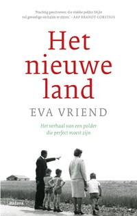 Het nieuwe land | Eva Vriend |