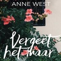 Vergeet het maar   Anne West  