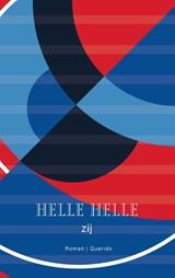Zij   Helle Helle   9789021416717