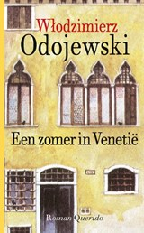 Een zomer in Venetië   Wlodzimierz Odojewski   9789021416816