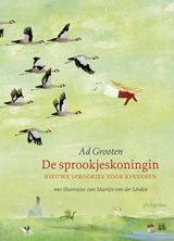 De Sprookjeskoningin   Ad Grooten   9789021672991