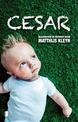 Cesar   Matthijs Kleyn   9789022569771