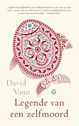 Legende van een zelfmoord   David Vann   9789023467991