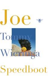 Joe speedboot   Tommy Wieringa   9789023485735