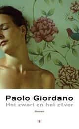 Het zwart en het zilver   Paolo Giordano   9789023487197