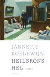 Heilbrons hel   Jannetje Koelewijn   9789025444341