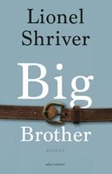 Big Brother | Lionel Shriver | 9789025444440