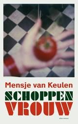 Schoppenvrouw   Mensje van Keulen   9789025446987