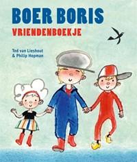 Boer Boris vriendenboekje   Ted van Lieshout  