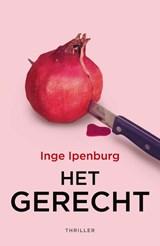 Het gerecht   Inge Ipenburg   9789026136542