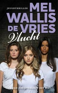 Vlucht   Mel Wallis de Vries  