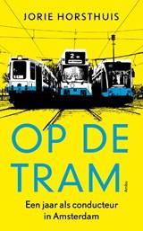 Op de tram   Jorie Horsthuis   9789026325755