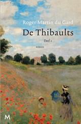 De Thibaults 1   Roger Martin du Gard   9789029087353