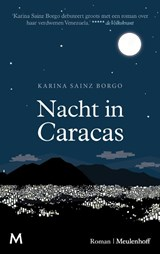 Nacht in Caracas   Karina Sainz Borgo   9789029093538